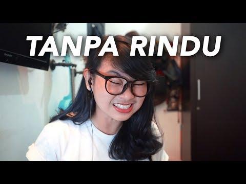 Download  Tanpa Rindu - Rahmania Astrini Short Acoustic Cover Gratis, download lagu terbaru