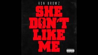 """Ron Browz - """"She Don"""