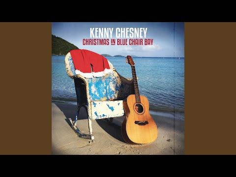 kenny chesney christmas in blue chair bay listen - Kenny Chesney Christmas