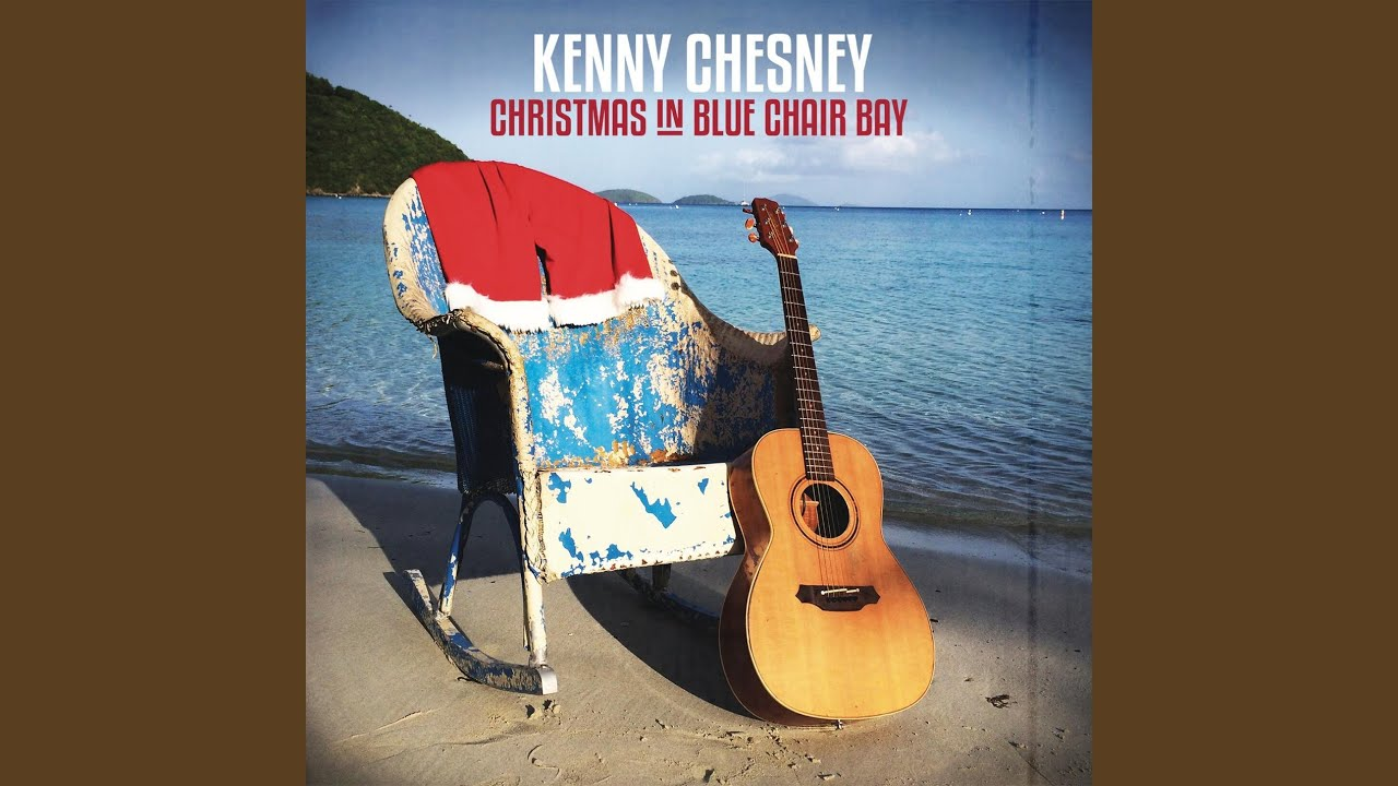 Christmas in Blue Chair Bay - YouTube