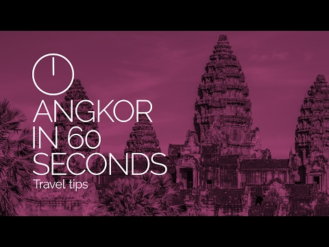 Angkor, Cambodia in 60 seconds