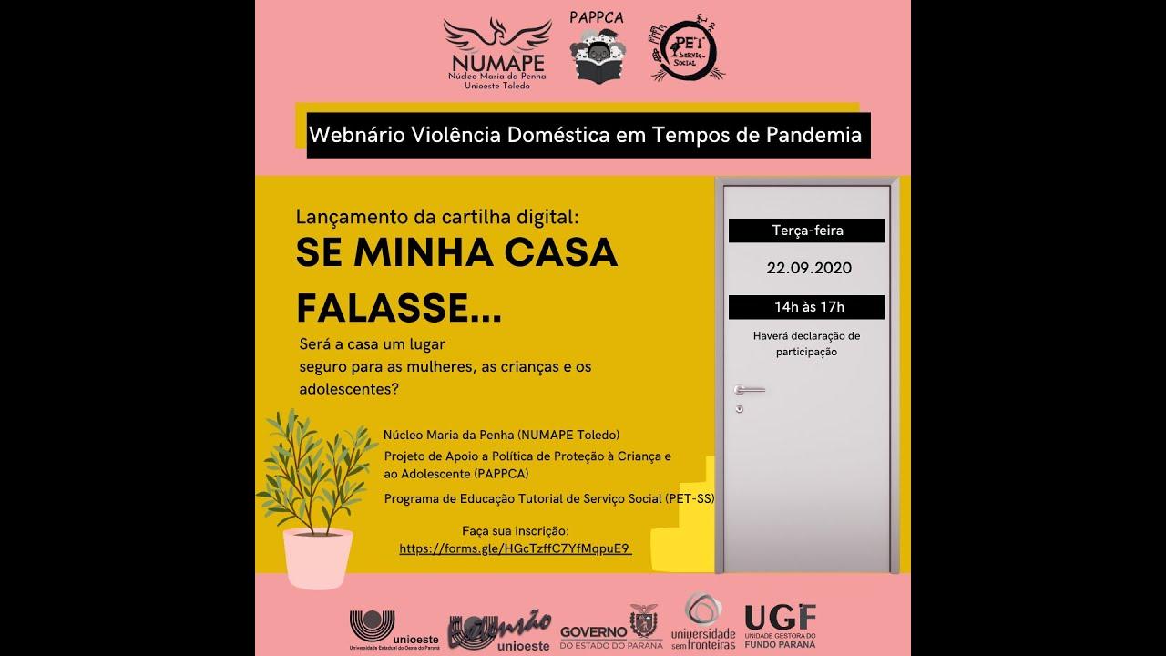 """Assista o Webnário """"Violência Doméstica e Familiar em tempos de pandemia"""" - NUMAPE/TOLEDO"""