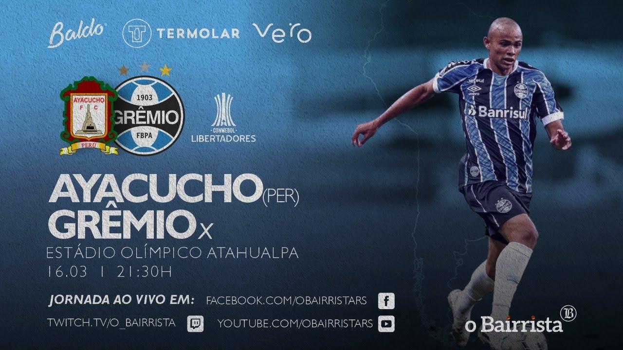 Ayacucho X Gremio Libertadores 2021 Ao Vivo Youtube