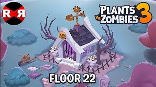 Plants vs Zombies 3 - FLOOR 22 - iOS / Android Gameplay