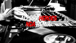 Alesso - Heroes feat.Tove Lo (NDA remix)