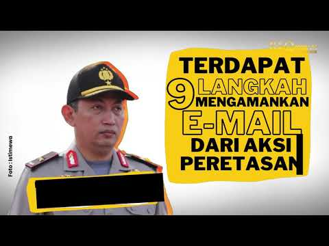 9 Langkah Jaga Keamanan Email dari Peretasan ala Komjen Listyo