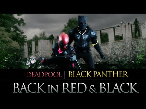 Deadpool & Black Panther: Back in Red & Black (fan film)