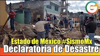Edomex pide declaratoria de desastre en 12 municipios #SismoMx #FuerzaMéxico
