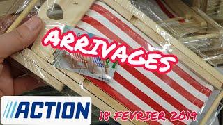 ARRIVAGE ACTION - 18 FEVRIER 2019