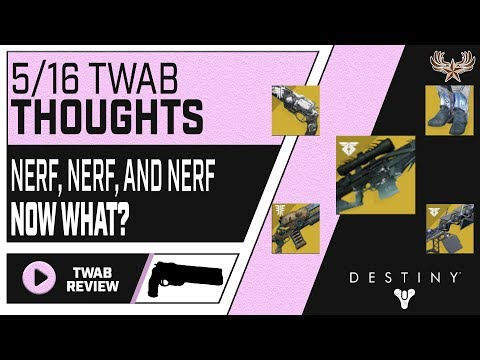 This week at Bungie 5/16/2019: Nerf, Nerf, and Nerf. Now what?