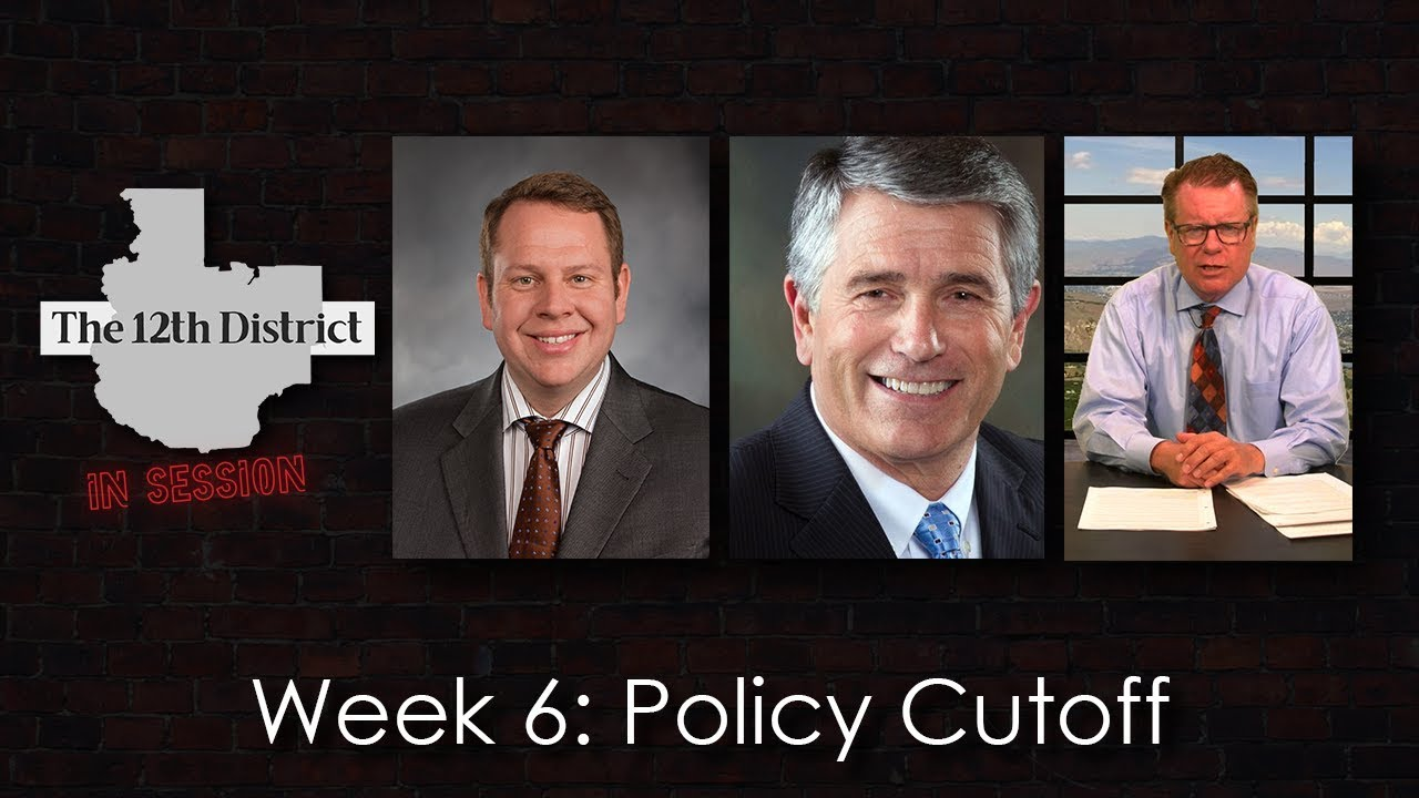 The 12th District – Week 6: Policy Cutoff – February 26, 2019