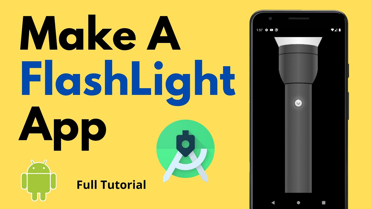 Make a Flashlight App   Android Project   Android Studio