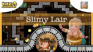 [~Frigga~] #15 Slimy Lair - Diggy