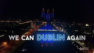 We Can Dublin Again