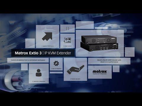 Matrox Extio 3: World's First 4Kp60 4:4:4 IP KVM Extenders