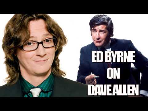Ed Byrne on Dave Allen - 2018 (May Your God Go with You)
