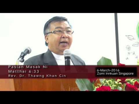 Pasian Masak Ni, Rev. Dr. Thawng Khan Cin (only audio track)