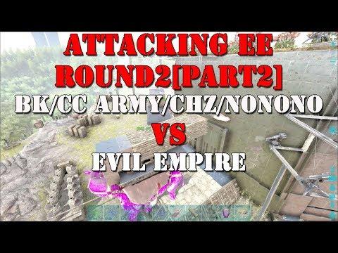 [Ark Official PVP]Black Knights/Cc Army/CHZ/nonono vs Evil Empire[Round 2][Part2][New Cluster]