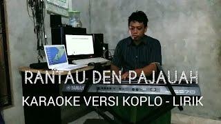 Top Hits -  Rantau Den Pajuah Koplo Reggae Versi Karaoke