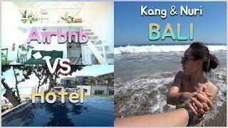 Gambar cover apain cari Hotel!!!  AIRBNB  di BALI cukup keren!!! suami&istri KOREA (Review Airbnb)