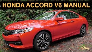 2016 Honda Accord V6 Manual 2DR EX-L - Review & Test Drive