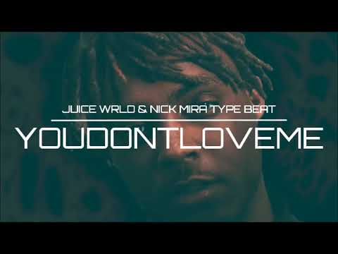 "THE MOST PLAYED JUICE WRLD TYPE BEAT ON SOUNDCLOUD: ""YOUDONTLOVEME"" Prod. NAD Mp3"