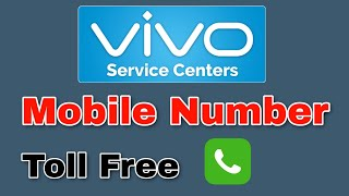 Vivo service center number | vivo toll free customer care number 2020