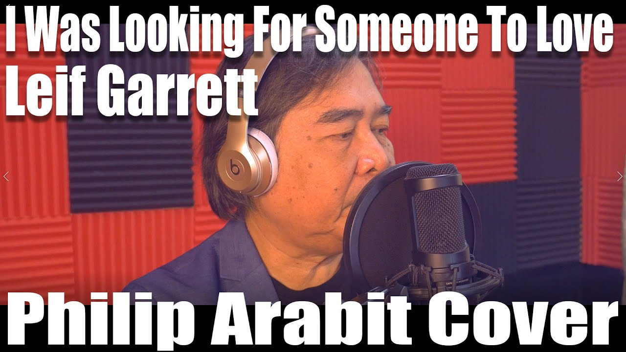I Was Looking For Someone To Love - Leif Garrett (Philip Arabit Cover)