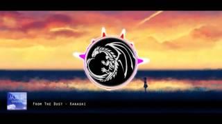 From The Dust - Kanashi [Dubstep]
