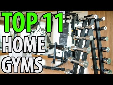 11 Best Home Gyms 2018