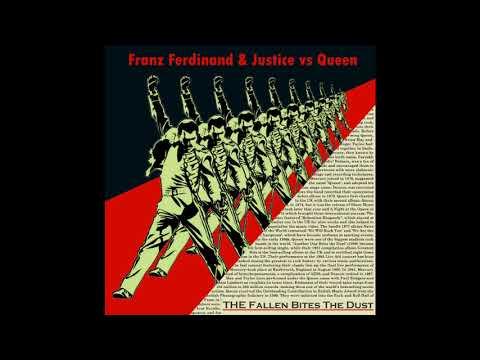Franz Ferdinand & Justice vs Queen - The Fallen Bites the Dust (Mashup by Nyguita)