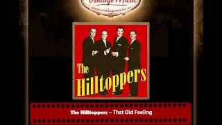 The Hilltoppers – That Old Feeling