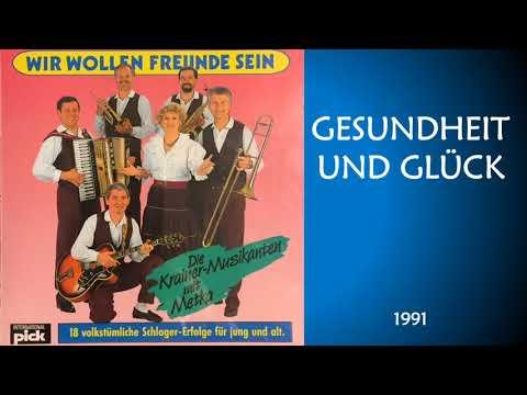 GESUNDHEIT UND GLÜCK / Die Krainer-Musikanten mit Metka