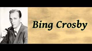 The Lonestar Trail - Bing Crosby