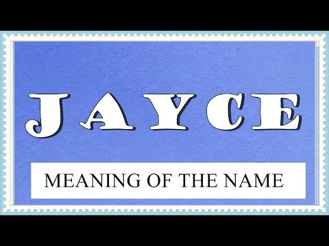 MEANING OF THE NAME JAYCE, FUN FACTS, HOROSCOPE