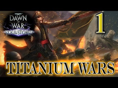 [1] Imperial Guard (Titanium Wars + Mods) - Glory To The First Man To Die!