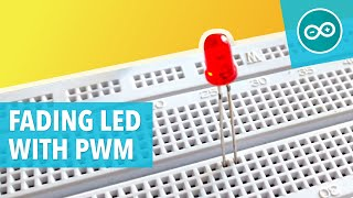 #3 Fade a LED with pulse width modulation (PWM)