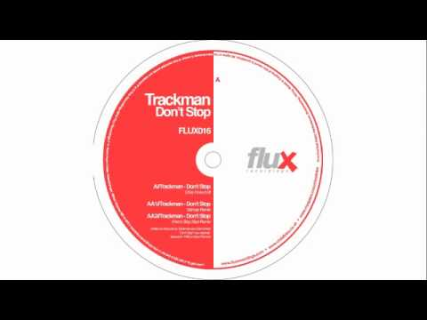 "Trackman ""Don't Stop [Chris Finke Edit]"" [FLUX016]"