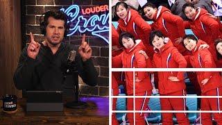 MEDIA HYPOCRISY: Praising North Korea at Olympics! | Louder With Crowder