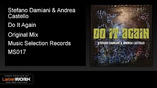 Stefano Damiani & Andrea Castello - Do It Again (Original Mix)