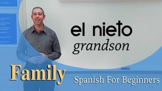 Family Vocabulary  | Spanish For Beginners