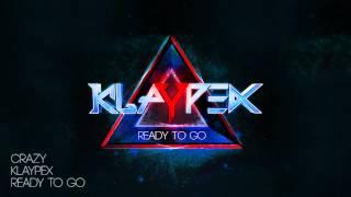 Repeat youtube video Klaypex - Crazy