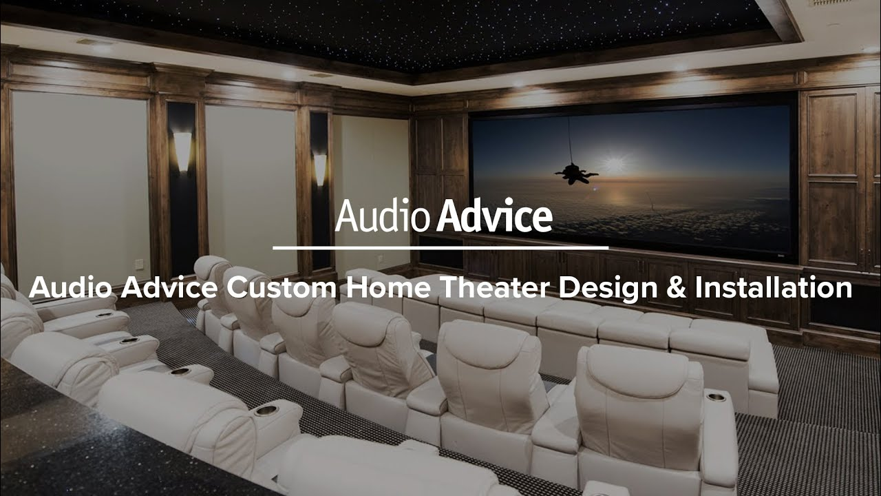 Audio Advice Custom Home Theater Design Installation
