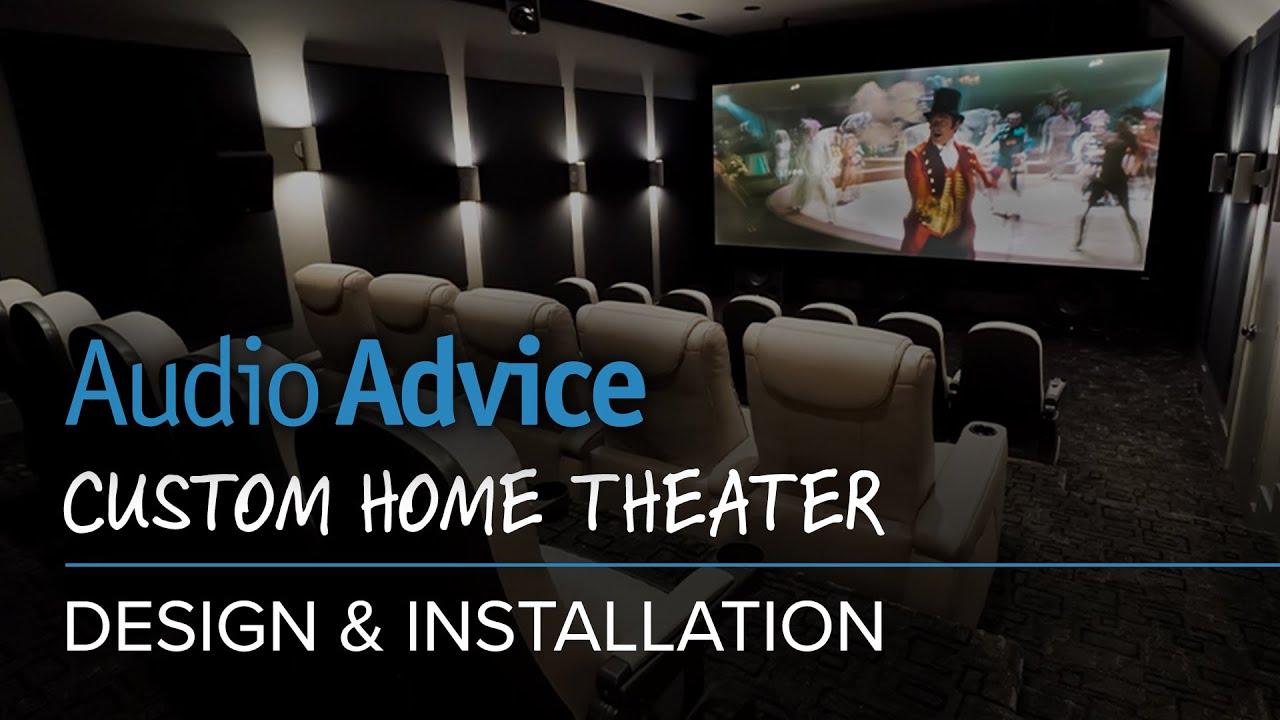 Audio Advice Custom Home Theater Design  Installation