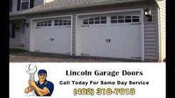 Garage Door Repair Lincoln (402) 318-7018
