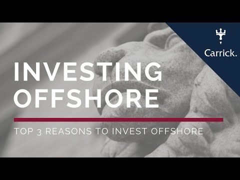 Investing offshore | Top 3 reasons