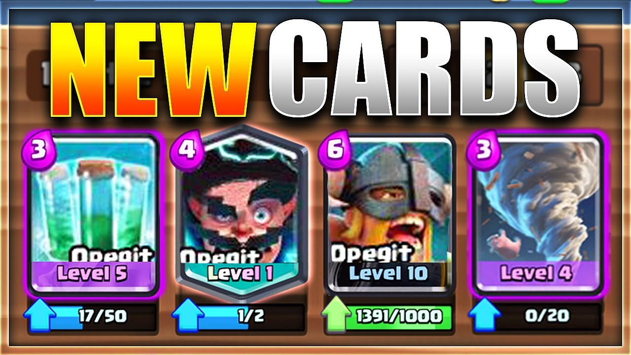 Biggest Update Leak Ever 4 New Cards New Clash Royale