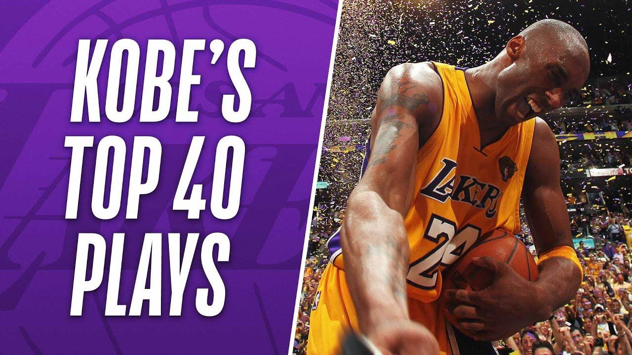 Kobe Bryant S Top 40 Plays Of His Nba Career Youtube