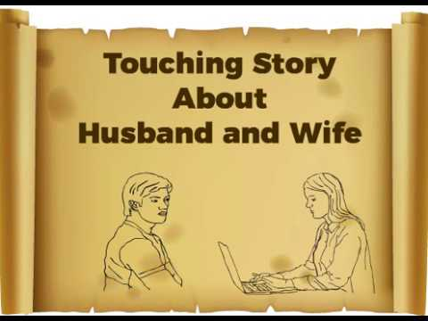 A Touching Story About Husband And Wife Youtube
