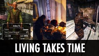 Skyrim Mod: Living Takes Time